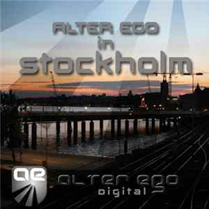 Various - Alter Ego In Stockholm mp3