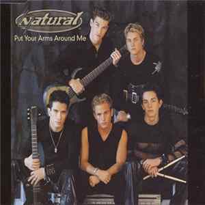 Natural - Put Your Arms Around Me mp3