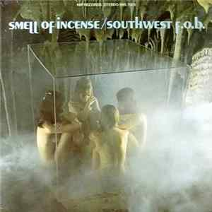 Southwest F.O.B. - Smell Of Incense mp3