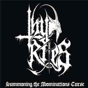 Thy Rites - Summoning The Abominations Curse mp3