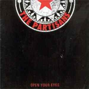 The Partisans - Open Your Eyes / Partisan mp3