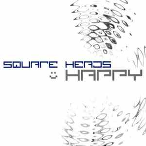 Square Heads - Happy mp3
