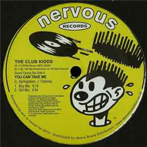 The Club Kidds - You Can Take Me / During Peak Hours mp3
