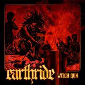 Earthride - Witch Gun mp3