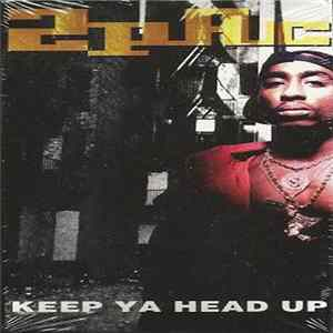 2Pac - Keep Ya Head Up mp3