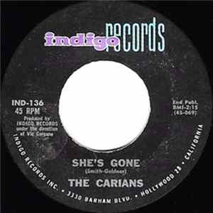 The Carians - She's Gone / Snooty Friends mp3