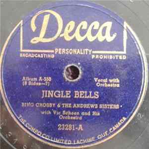 Bing Crosby And The Andrews Sisters With Vic Schoen And His Orchestra - Jingle Bells / Santa Claus Is Comin' To Town mp3