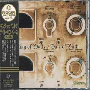 Date Of Birth - King Of Waltz mp3