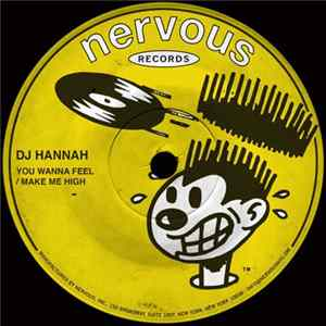 DJ Hannah - You Wanna Feel / Make Me High mp3