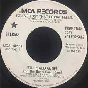 Willie Alexander & The Boom Boom Band - You've Lost That Lovin' Feelin' mp3