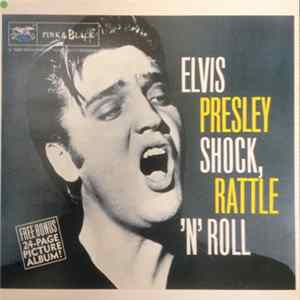 Elvis Presley - Shock Rattle 'N' Roll mp3