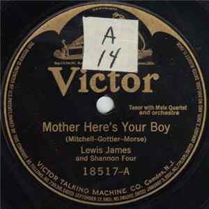 Lewis James And Shannon Four / Charles Hart - Mother Here's Your Boy / Watch, Hope And Wait Little Girl (I'm Coming Back To You) mp3