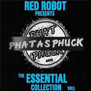 Various - Phat As Phuck - The Essential Collection Vol 1 mp3