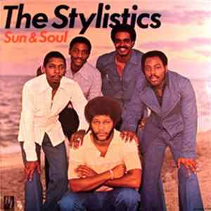The Stylistics - Sun & Soul mp3