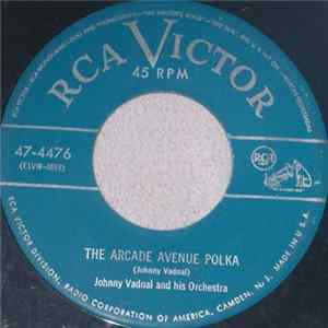 Johnny Vadnal And His Orchestra - The Arcade Avenue Polka mp3