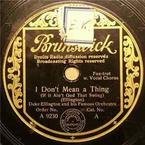 Duke Ellington And His Famous Orchestra - I Don't Mean A Thing (If It Ain't Got That Swing) / Rose Room (In Sunny Roseland) mp3